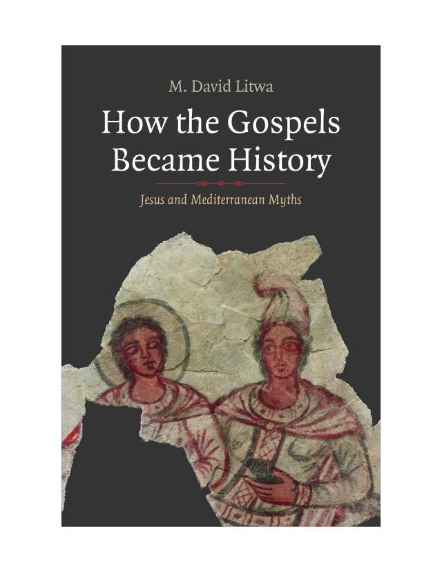 Litwa Dust Cover How the Gospels Became History